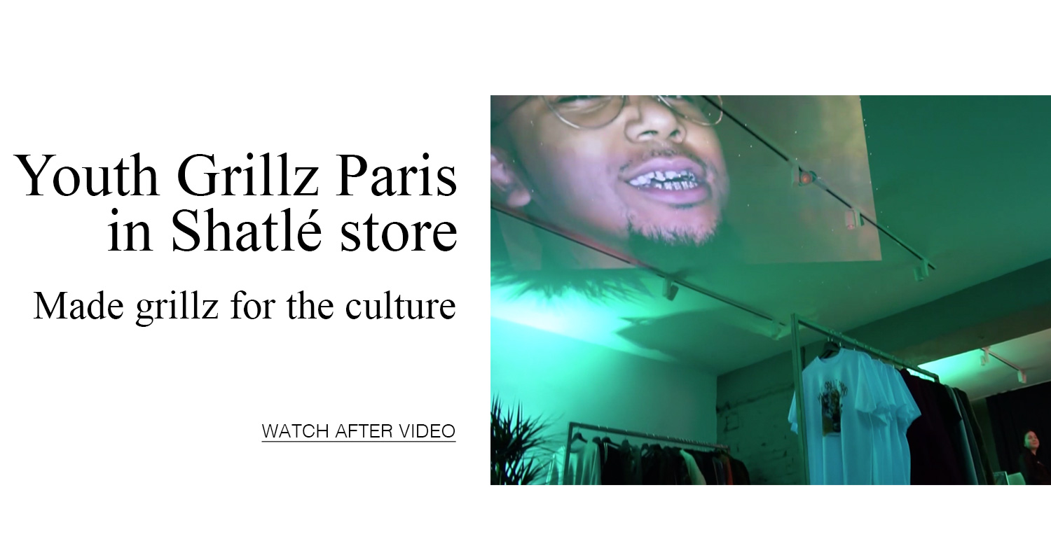 https://shatle.com/en/blog/147-youth-grillz-paris-in-shatle-store